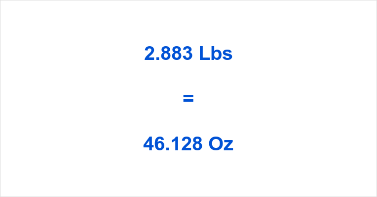 2 883 Lbs To Oz How Many Ounces Is
